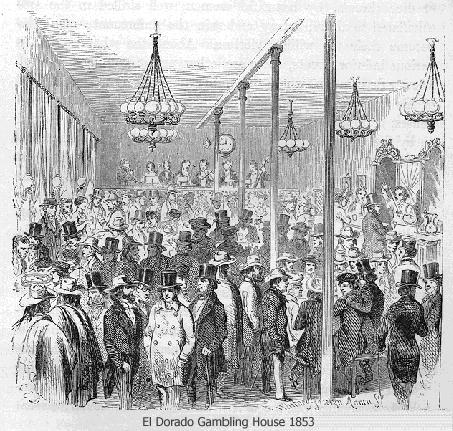El Dorado Gambling House 1853